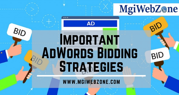Important AdWords Bidding Strategies