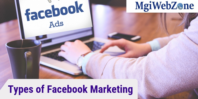 Types of Facebook Marketing